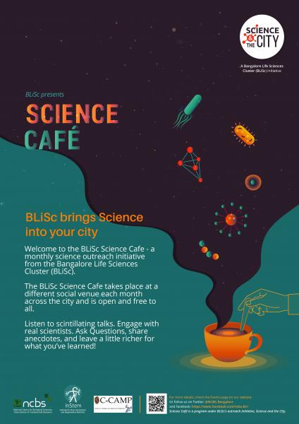Bangalore Life Sciences Cluster (BLiSc) Science Café